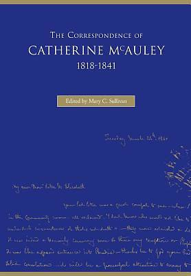 Picture of The Correspondence of Catherine McAuley, 1818-1841