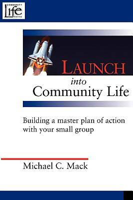 Launch Into Community Life