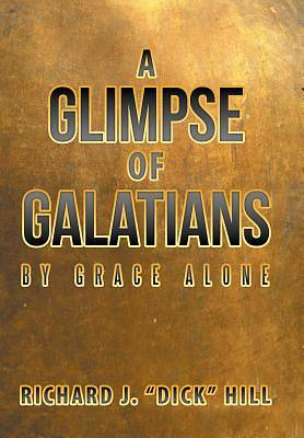 A Glimpse of Galatians