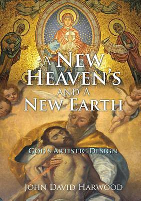 Picture of A New Heaven's and a New Earth