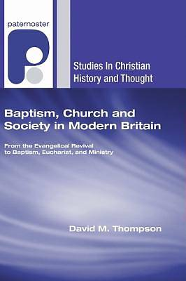 Picture of Baptism, Church and Society in Modern Britain
