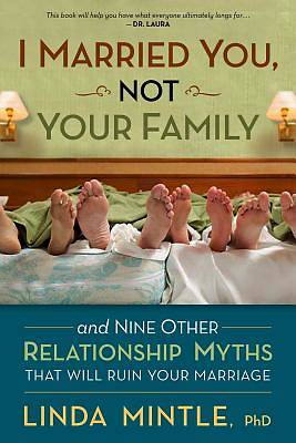 Picture of I Married You, Not Your Family