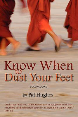 Picture of Know When to Dust Your Feet #1