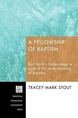 A Fellowship of Baptism