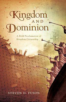 Kingdom and Dominion