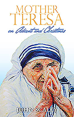 Mother Teresa on Advent and Christmas