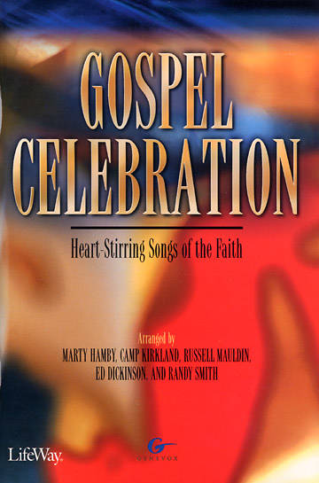 Gospel Celebration Choral Book