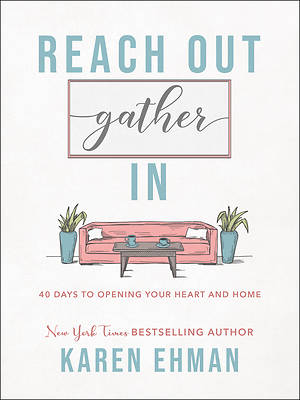 Picture of Reach Out. Gather In.