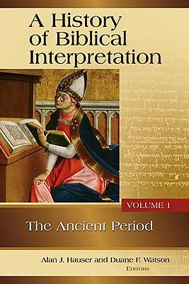 A History of Biblical Interpretation, Volume 1
