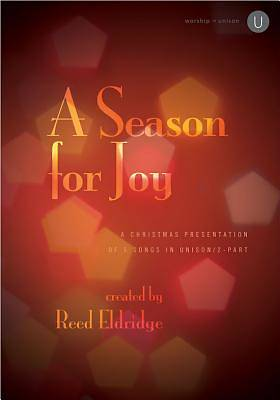 A Season for Joy Choral Book Unison-2 part