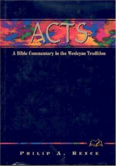 Weslyan Bible Commentaries: Acts