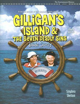 Gilligans Island and the Seven Deadly Sins Bible Study-Study Guide