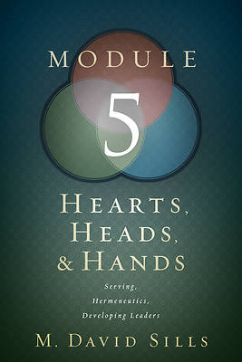 Hearts, Heads, and Hands- Module 5