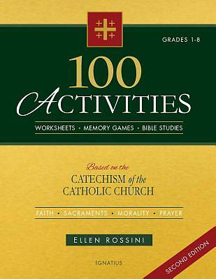 Picture of 100 Activities Based on the Catechism of the Catholic Church Second Edition
