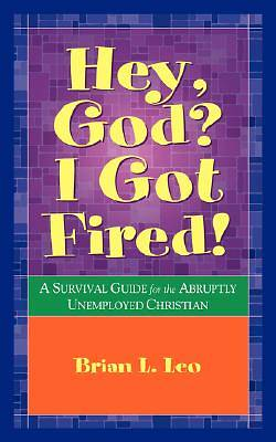 Hey God? I Got Fired!