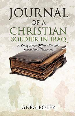 Picture of Journal of a Christian Soldier in Iraq
