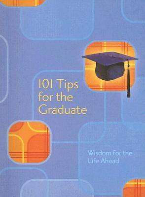 Picture of 101 Tips for the Graduate