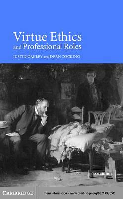 Virtue Ethics and Professional Roles [Adobe Ebook]