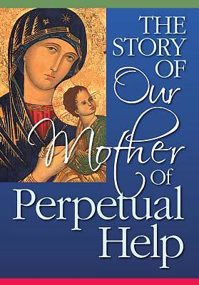 Picture of The Story of Our Mother of Perpetual Help