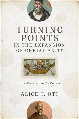 Picture of Turning Points in the Expansion of Christianity