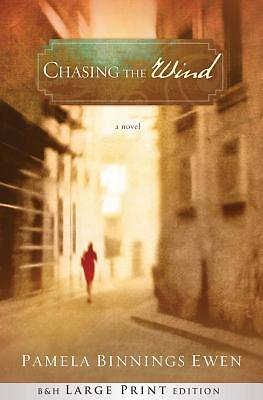 Chasing the Wind (Large Print Trade Paper)