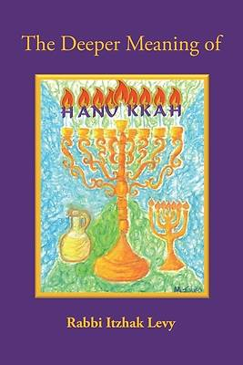 Picture of The Deeper Meaning of Hanukkah