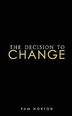 The Decision to Change