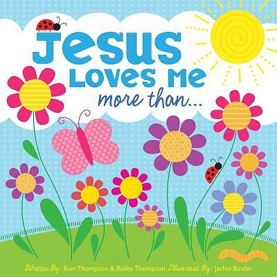 Picture of Jesus Loves Me More Than...