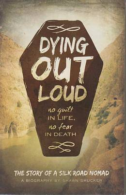 Dying Out Loud [Adobe Ebook]