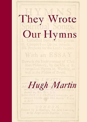 They Wrote Our Hymns