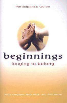 Beginnings: Longing to Belong Participants Guide