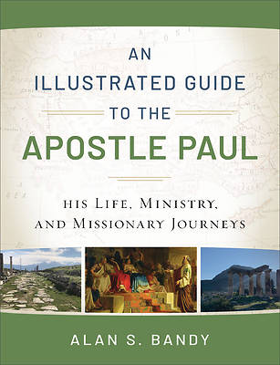 Picture of An Illustrated Guide to the Apostle Paul