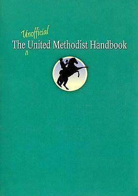 The Unofficial United Methodist Handbook - eBook [ePub]