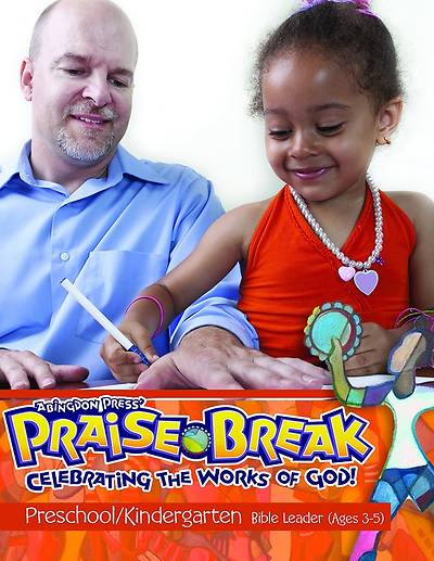 Vacation Bible School (VBS) 2014 Praise Break Preschool/Kindergarten Bible Leader (Ages 3-5)