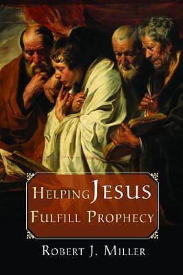 Picture of Helping Jesus Fulfill Prophecy