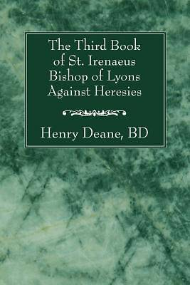 Picture of The Third Book of St. Irenaeus Bishop of Lyons Against Heresies
