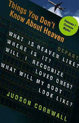 Things You Dont Know about Heaven