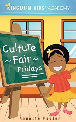 Culture Fair Fridays at Kingdom Kids Academy