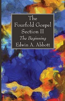 Picture of The Fourfold Gospel; Section II