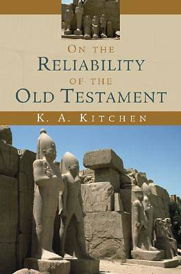 On the Reliability of the Old Testament