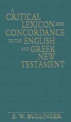 Picture of A Critical Lexicon and Concordance to the English and Greek New Testament
