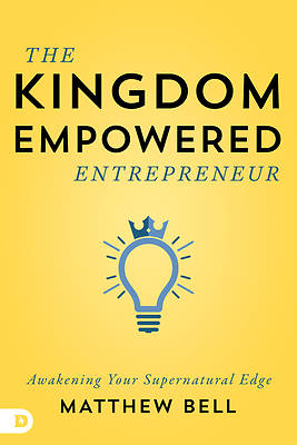 Picture of The Kingdom-Empowered Entrepreneur