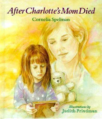 After Charlottes Mom Died
