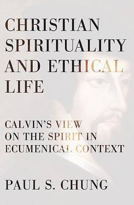 Christian Spirituality and Ethical Life