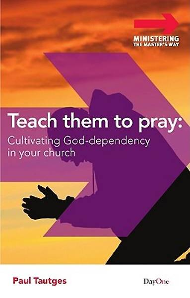 Teach Them to Pray