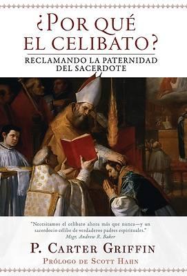 Picture of ¿Por qué el celibato?