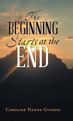 Picture of The Beginning Starts at the End