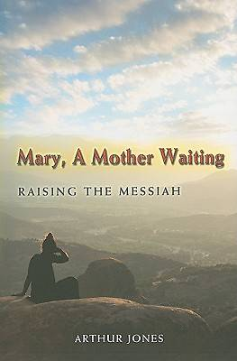 Mary, a Mother Waiting