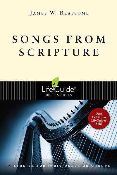 LifeGuide Bible Study-Songs from Scripture