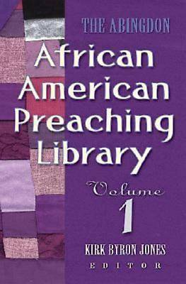 The Abingdon African American Preaching Library Volume 1 - eBook [ePub]